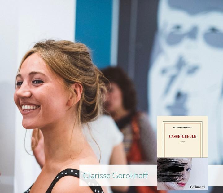 Clarisse Gorokhoff – INTERVIEW                                  • Casse-Gueule•